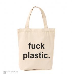 Taška Fuck plastic.